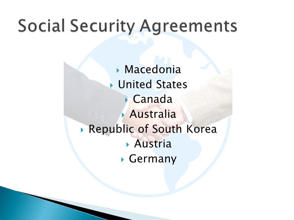  Macedonia  United States  Canada  Australia  Republic of South Korea  Austria  Germany