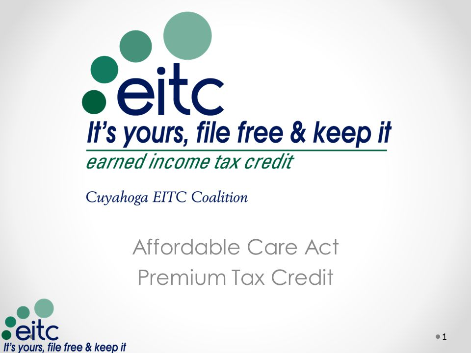 Affordable Care Act Premium Tax Credit 1