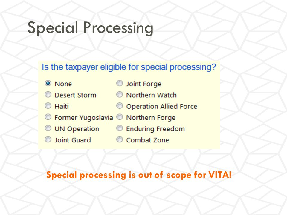 Special Processing Special processing is out of scope for VITA!