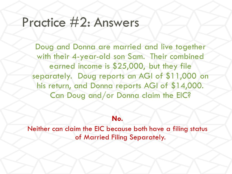 Practice #2: Answers Doug and Donna are married and live together with their 4-year-old son Sam.