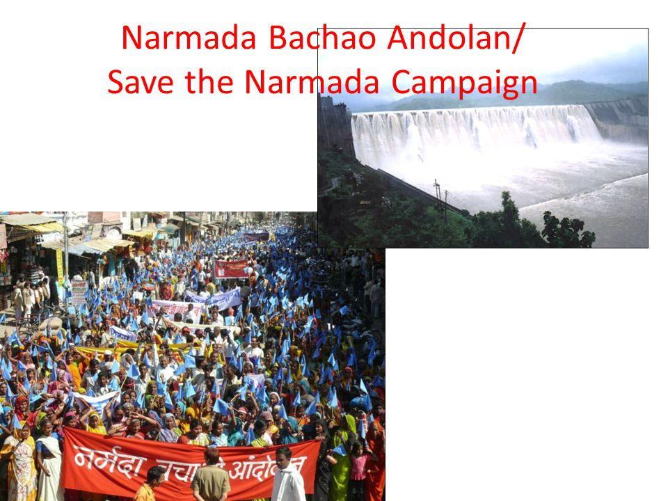 Narmada Bachao Andolan/ Save the Narmada Campaign