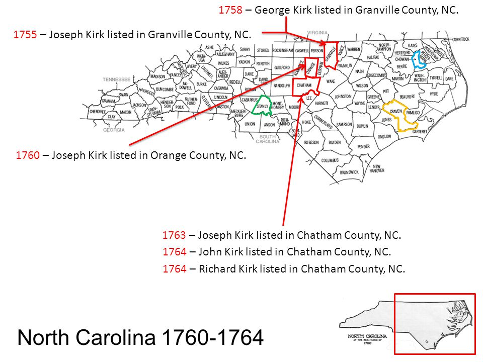 1778 – George Kirk listed in Chatham County, NC.