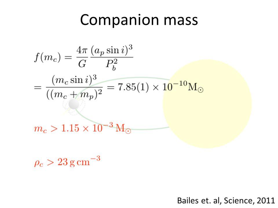 Companion mass Bailes et. al, Science, 2011