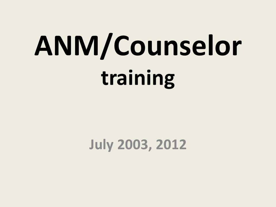 ANM/Counselor training July 2003, 2012