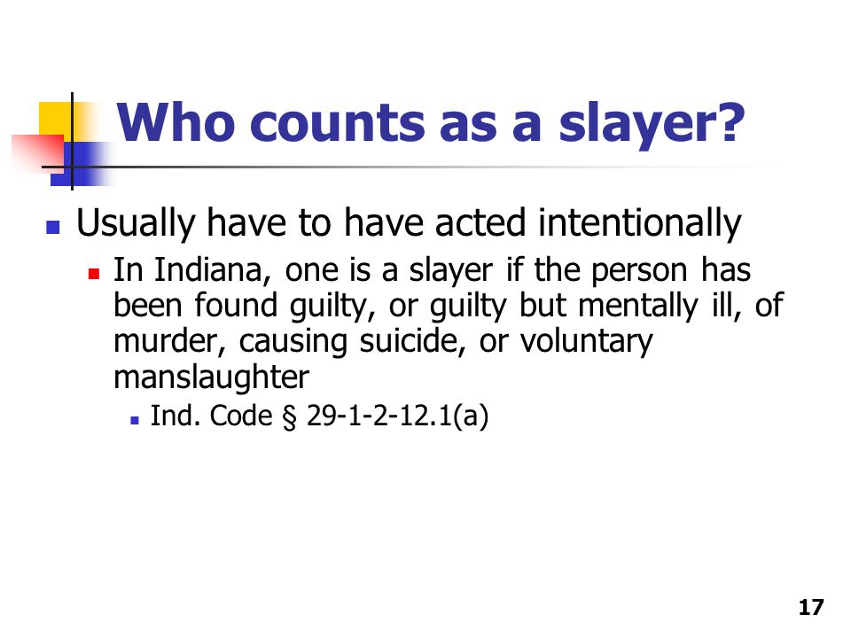 Who counts as a slayer.