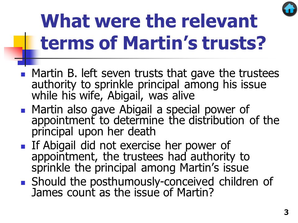 What were the relevant terms of Martin's trusts. Martin B.