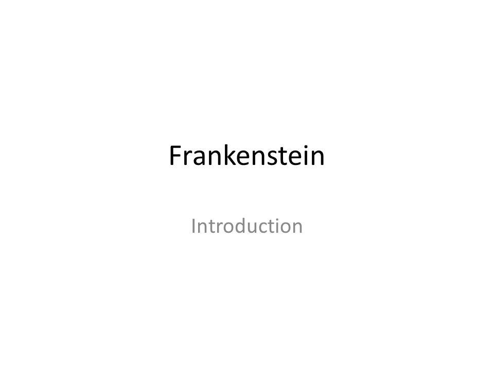 Frankenstein Introduction