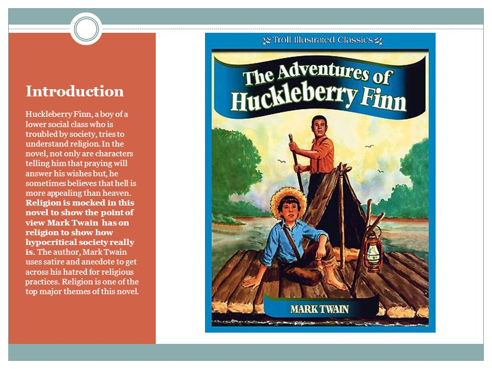 How is society hypocritical on the subject of religion in the book The Adventures of Huckleberry Finn .