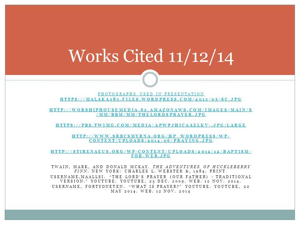 PHOTOGRAPHS USED IN PRESENTATION HTTPS://MALAKA383.FILES.WORDPRESS.COM/2013/05/SC.JPG HTTP://WORSHIPHOUSEMEDIA.S3.AMAZONAWS.COM/IMAGES/MAIN/S /MM/BBM/