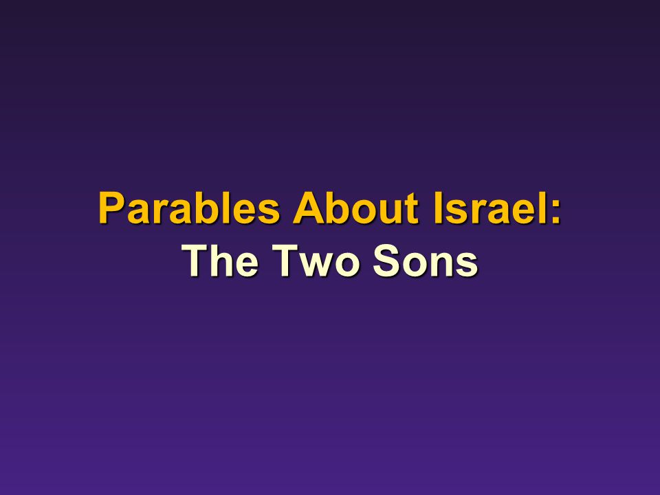 Parables About Israel