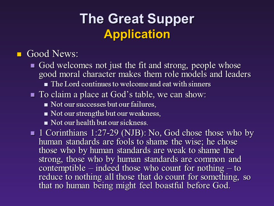 The Great Supper Application Warning: Warning: We have accepted the first invitation and made a promise to love God and our neighbors.