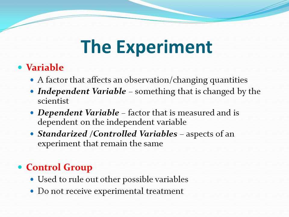Scientific Method The results of an experiment must be able to be repeated by other researchers.