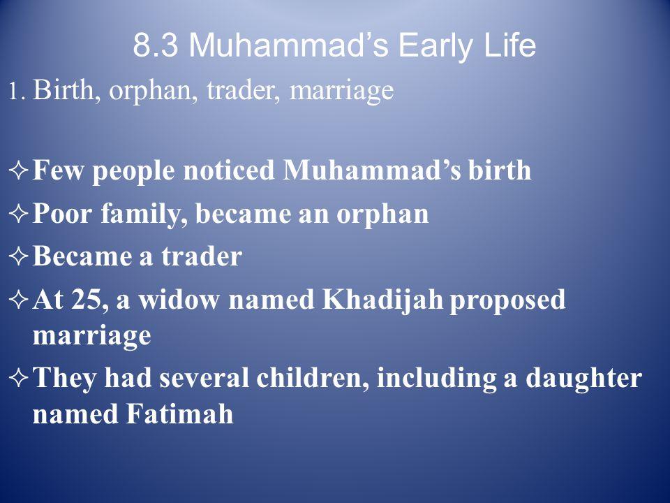 8.3 Muhammad's Early Life 1.