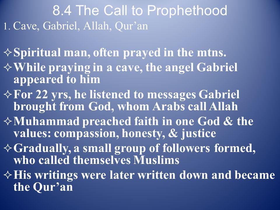 8.4 The Call to Prophethood 1.