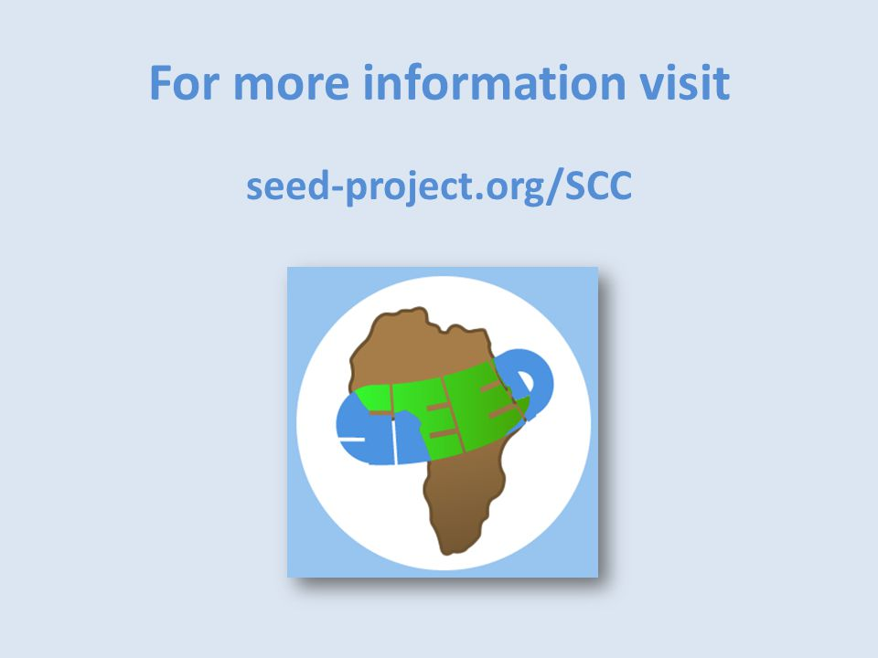For more information visit seed-project.org/SCC