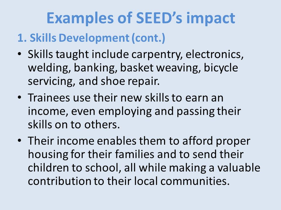 Examples of SEED's impact 1.