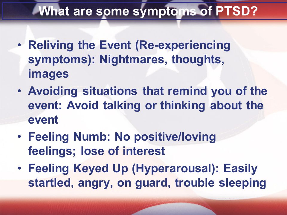 What are some symptoms of PTSD.