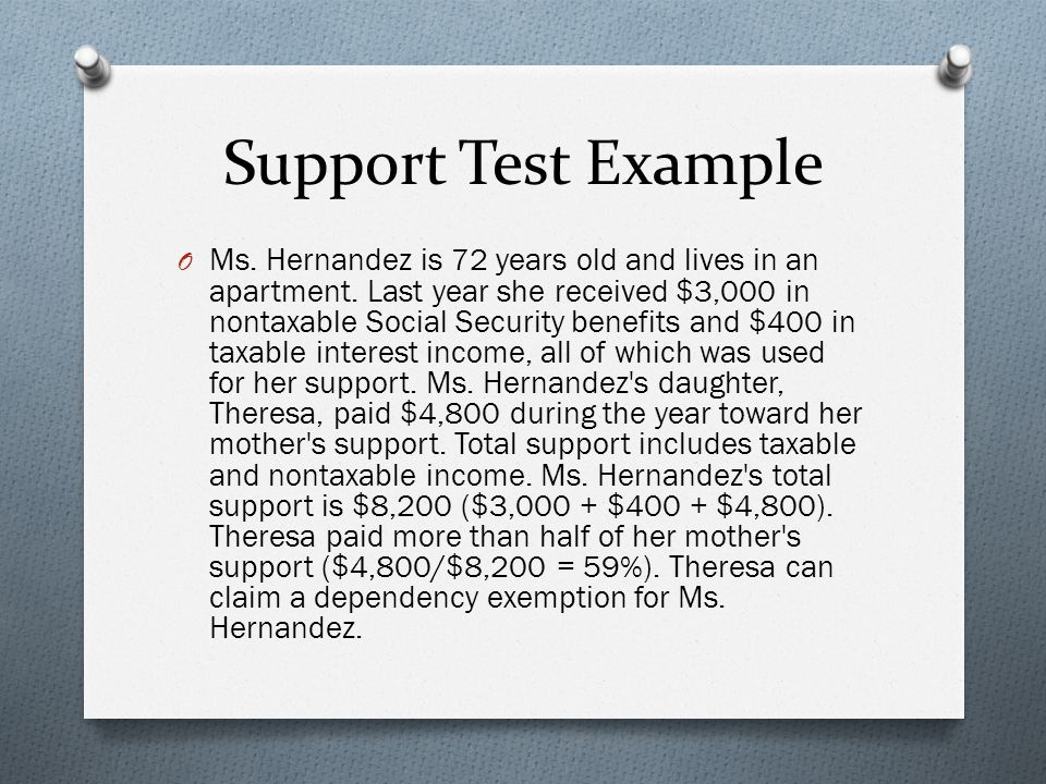 Support Test Example O Ms. Hernandez is 72 years old and lives in an apartment.