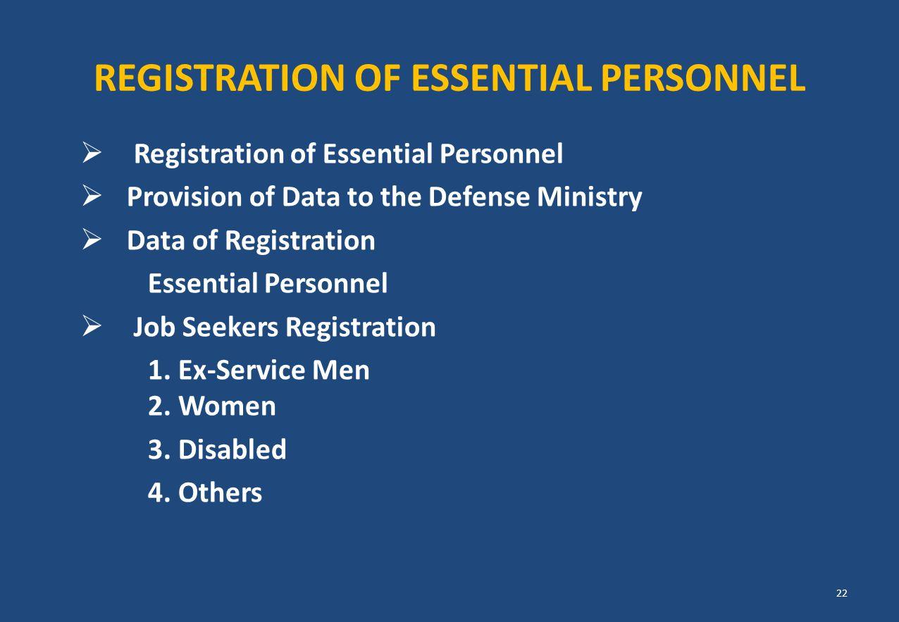 REGISTRATION OF ESSENTIAL PERSONNEL  Registration of Essential Personnel  Provision of Data to the Defense Ministry  Data of Registration Essential