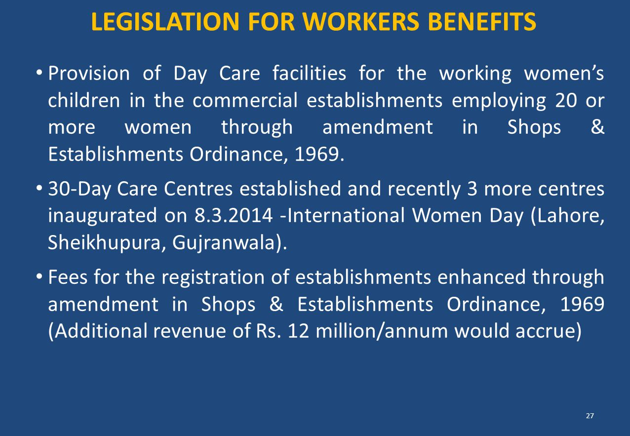 Provision of Day Care facilities for the working women's children in the commercial establishments employing 20 or more women through amendment in Sho