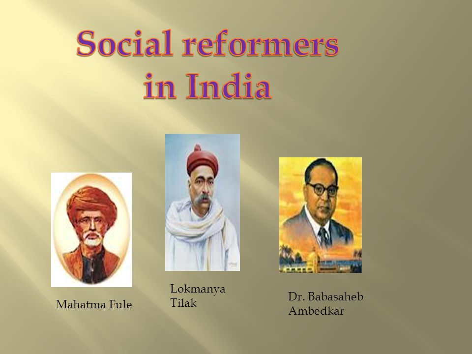 Mahatma Fule Lokmanya Tilak Dr. Babasaheb Ambedkar