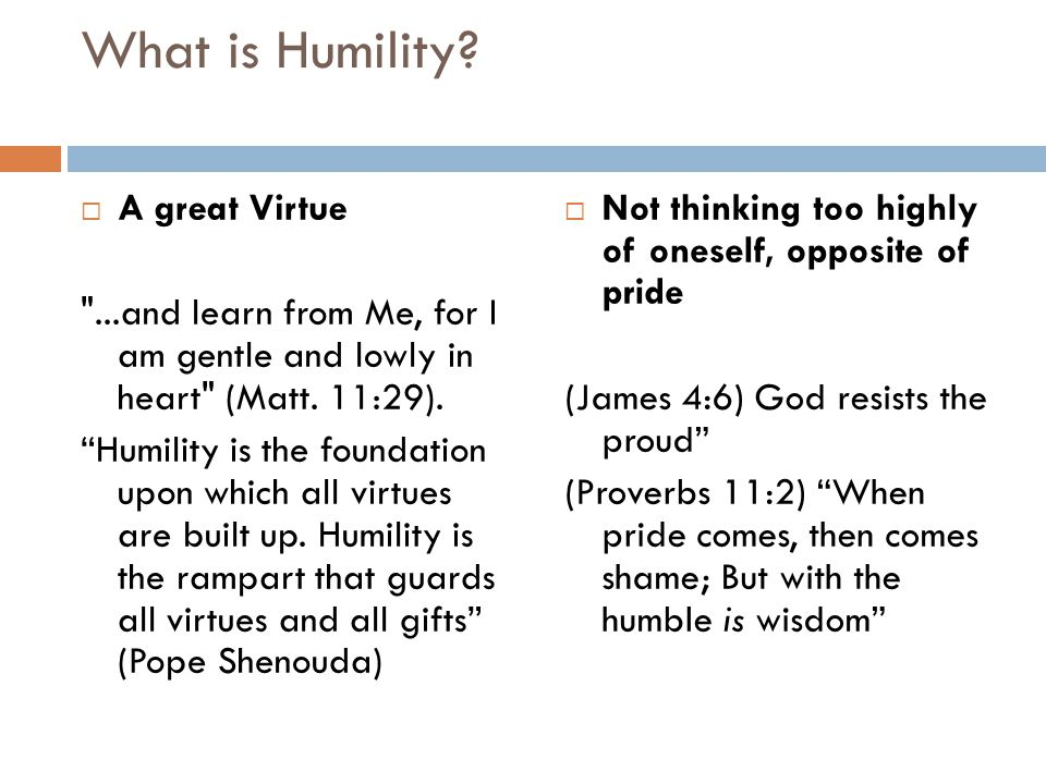 What is Humility.
