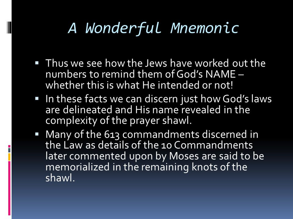 A Wonderful Mnemonic  Thus we see how the Jews have worked out the numbers to remind them of God's NAME – whether this is what He intended or not! 