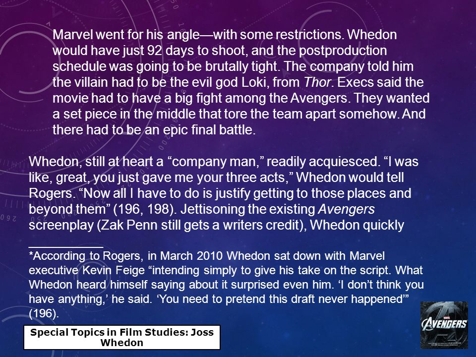 Special Topics in Film Studies: Joss Whedon Marvel went for his angle—with some restrictions.