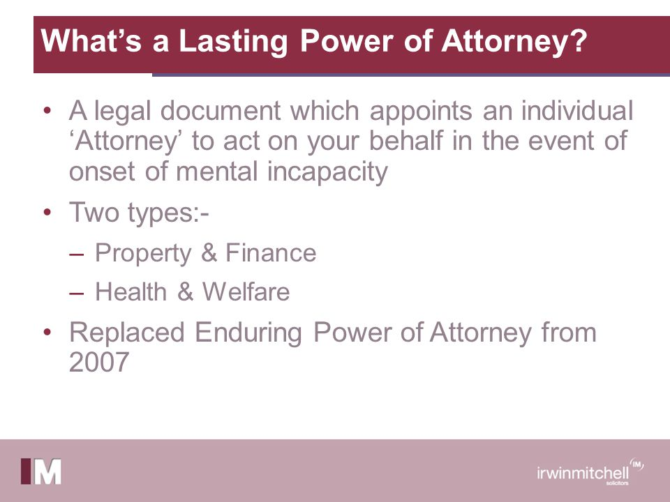 What's a Lasting Power of Attorney.
