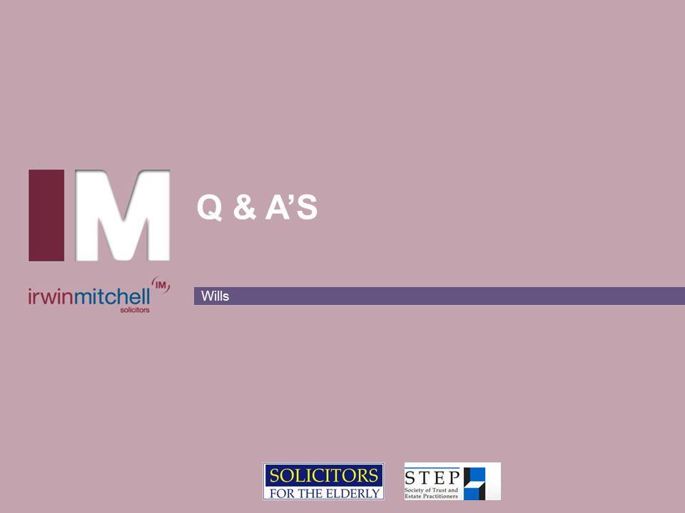 Wills Q & A'S