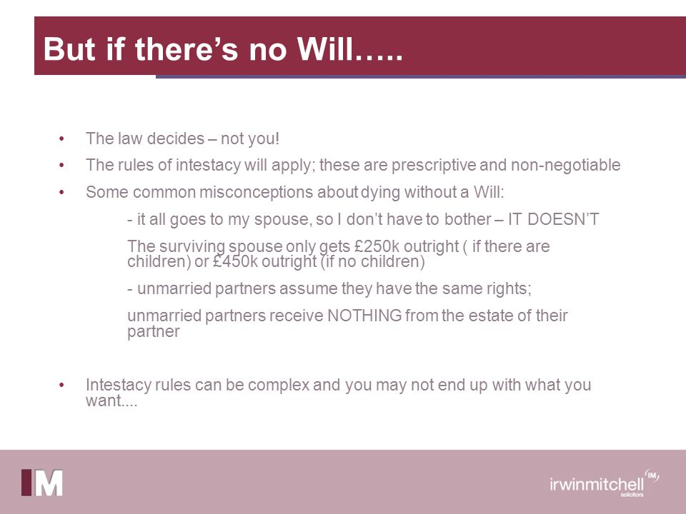 Position where there are Assets in Ireland When a will is prepared it is usually prepared to cover all worldwide assets.
