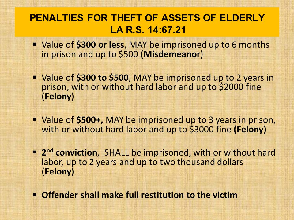 PENALTIES FOR THEFT OF ASSETS OF ELDERLY LA R.S.