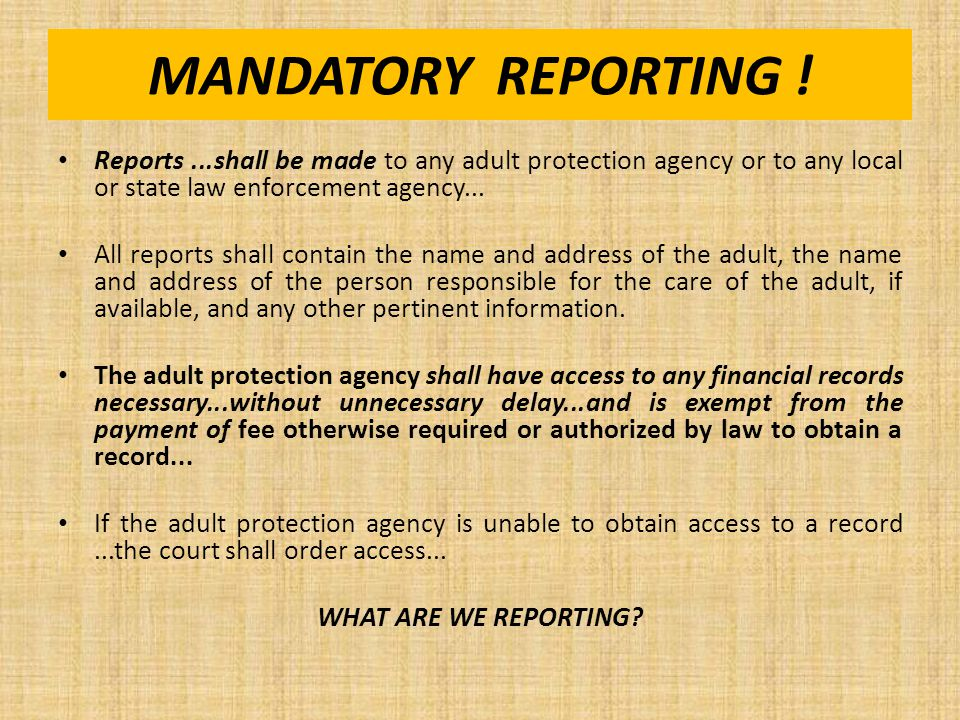 LOUISIANA LAW: MANDATORY REPORTS REQUIRED FOR ALL La.