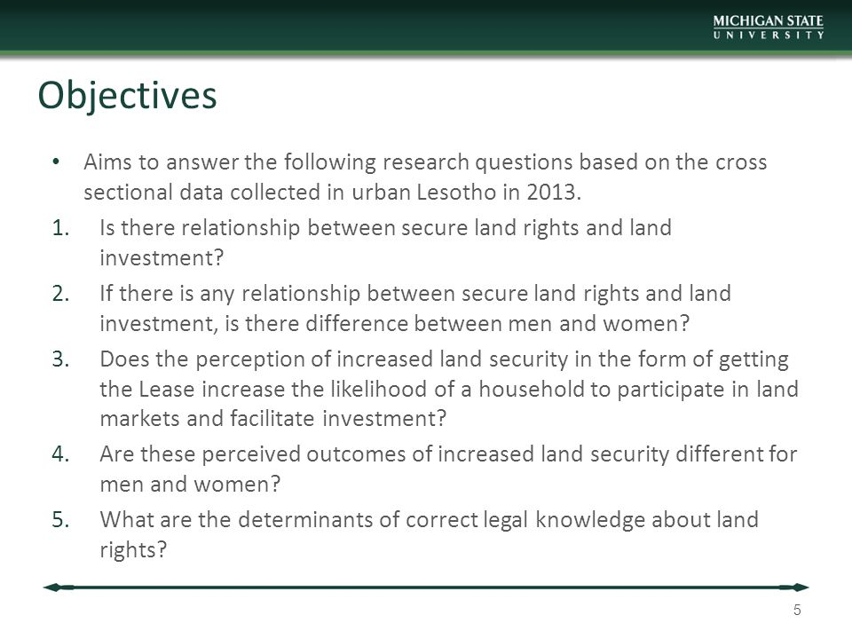 Objectives Aims to answer the following research questions based on the cross sectional data collected in urban Lesotho in 2013.