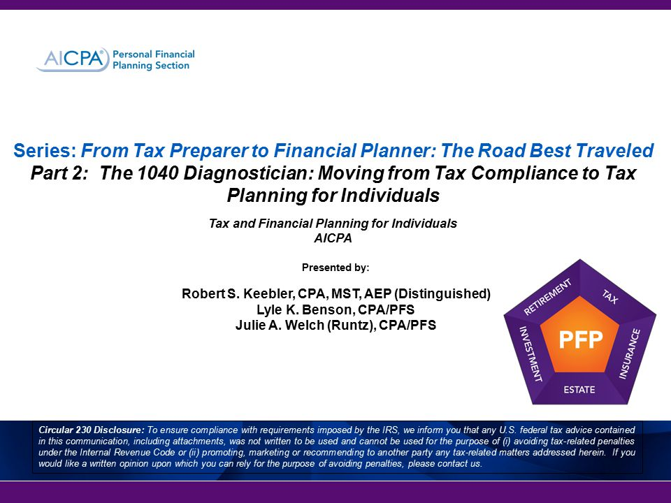 Series: From Tax Preparer to Financial Planner: The Road Best Traveled Part 2: The 1040 Diagnostician: Moving from Tax Compliance to Tax Planning for