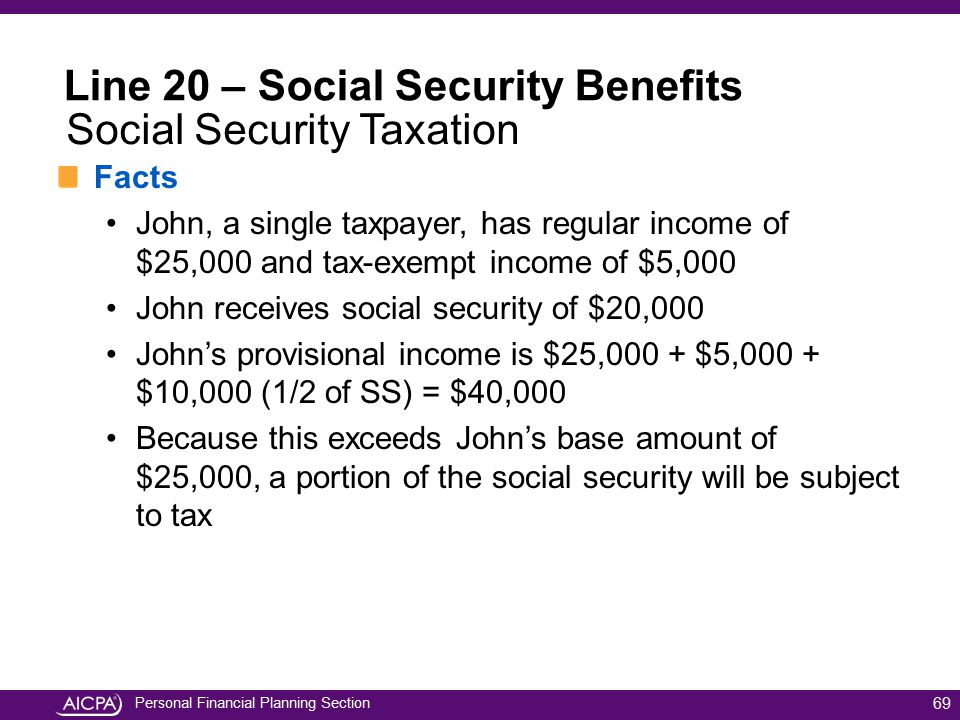 Personal Financial Planning Section Facts John, a single taxpayer, has regular income of $25,000 and tax-exempt income of $5,000 John receives social