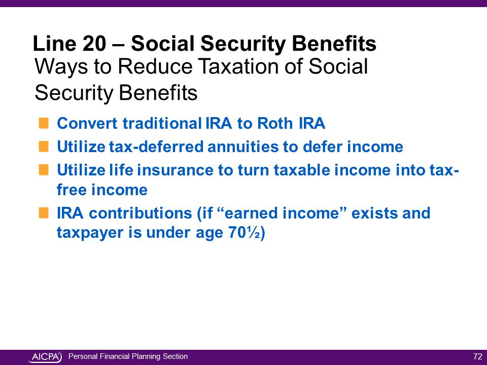 Personal Financial Planning Section Convert traditional IRA to Roth IRA Utilize tax-deferred annuities to defer income Utilize life insurance to turn