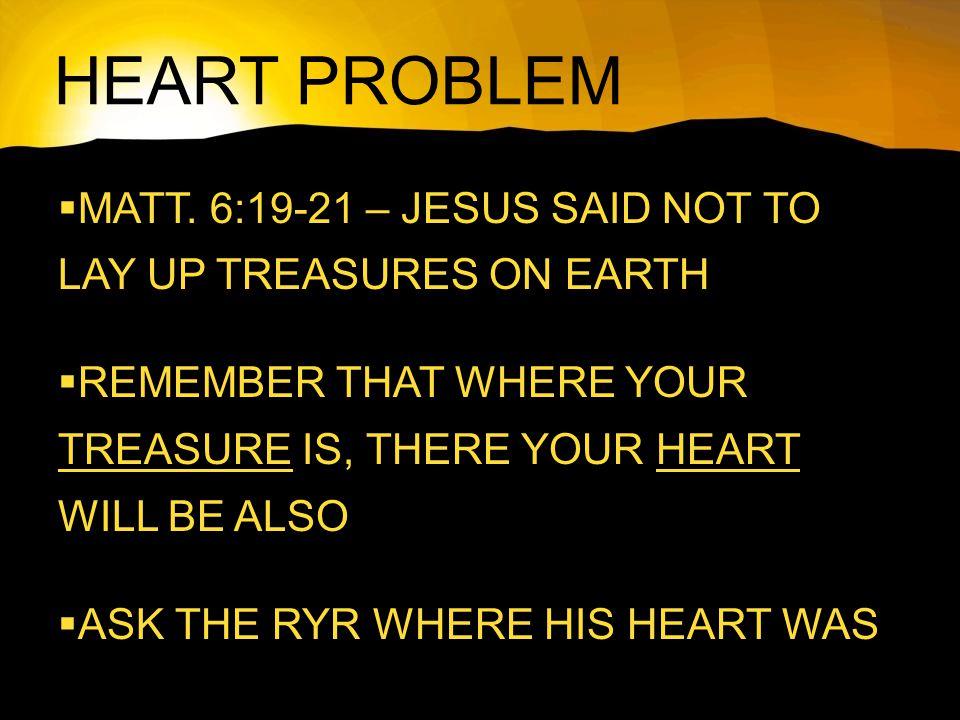 HEART PROBLEM  MATT.