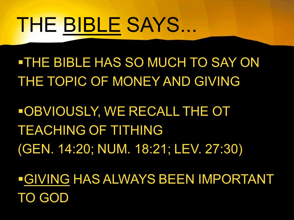 THE BIBLE SAYS...