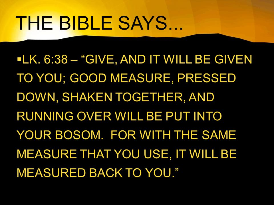THE BIBLE SAYS... LK.