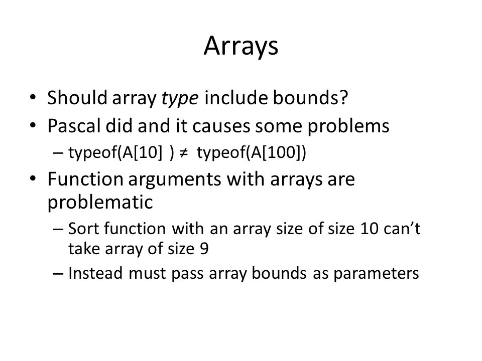 Arrays Should array type include bounds.
