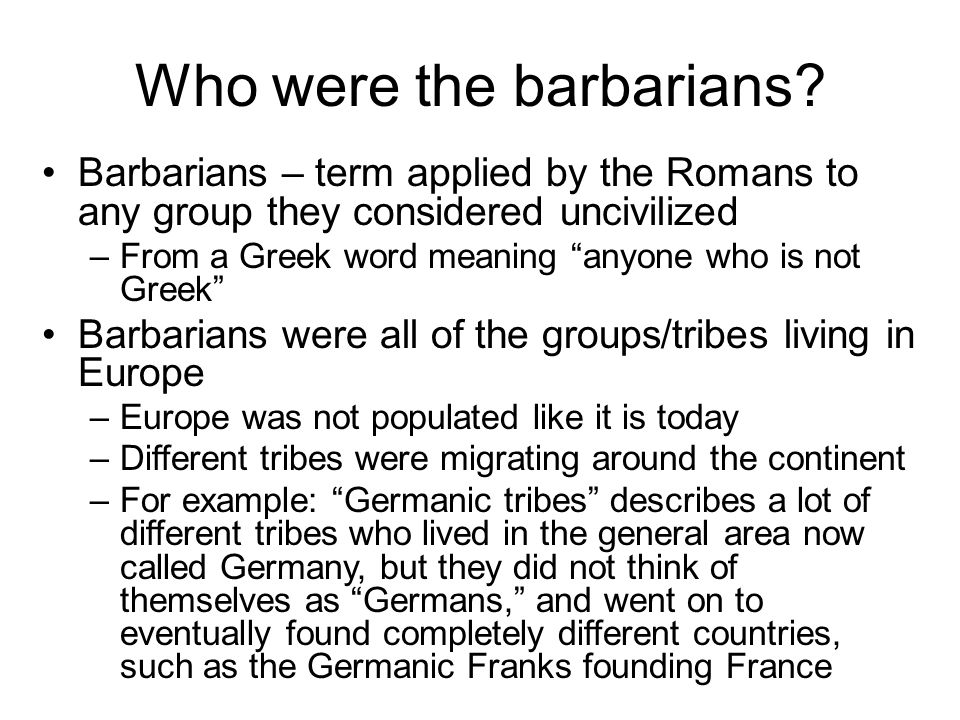 Who were the barbarians.