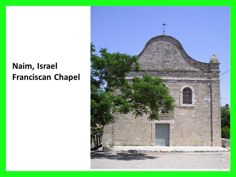 16 Naim, Israel Franciscan Chapel