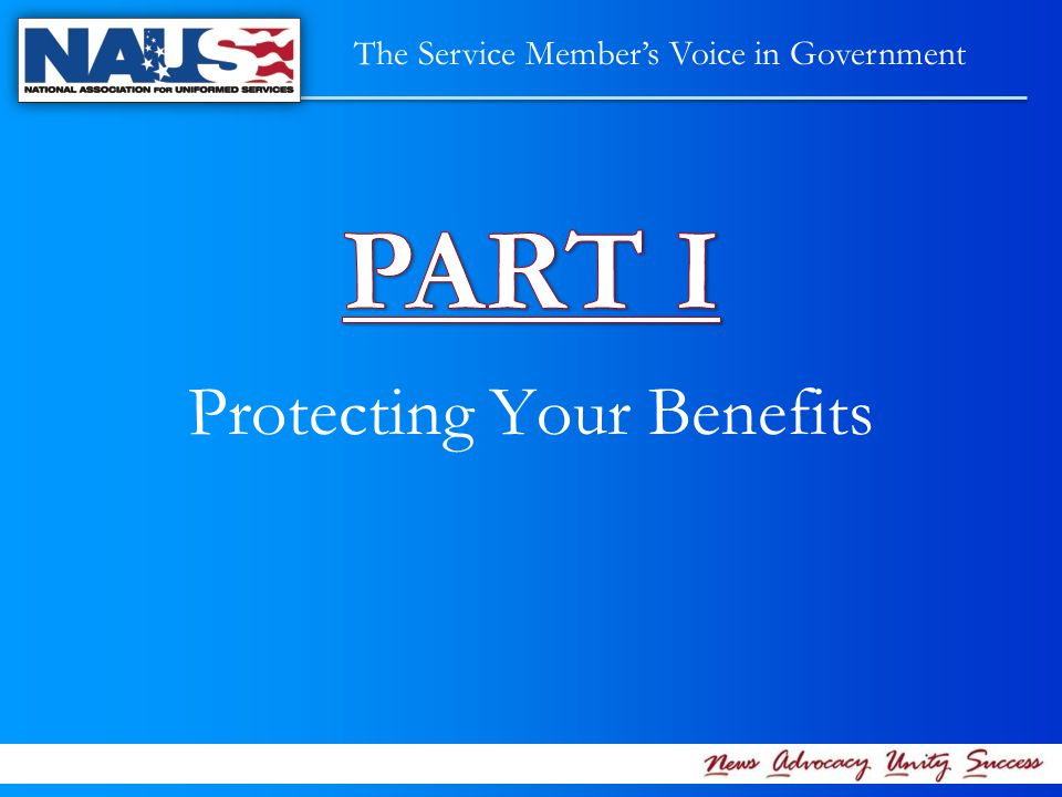 Protecting Your Benefits The Service Member's Voice in Government