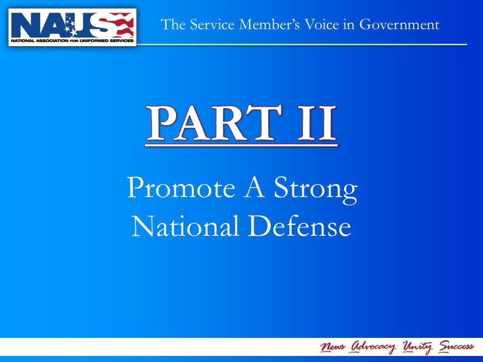 Promote A Strong National Defense The Service Member's Voice in Government