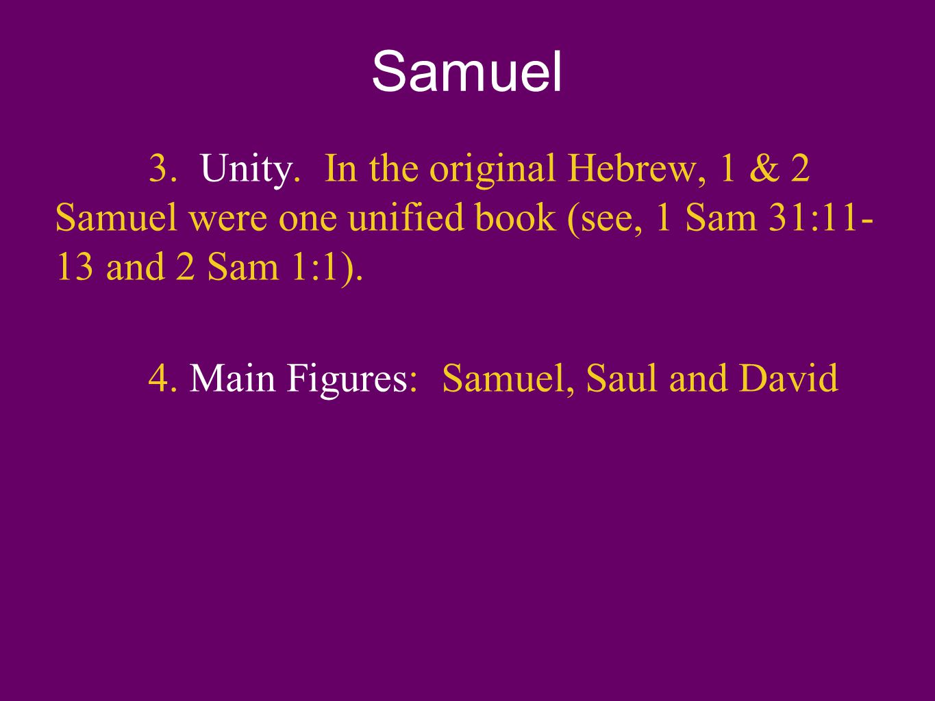 Samuel I.Samuel s Life & Ministry A.Birth and Dedication (1 Samuel 1) 1.