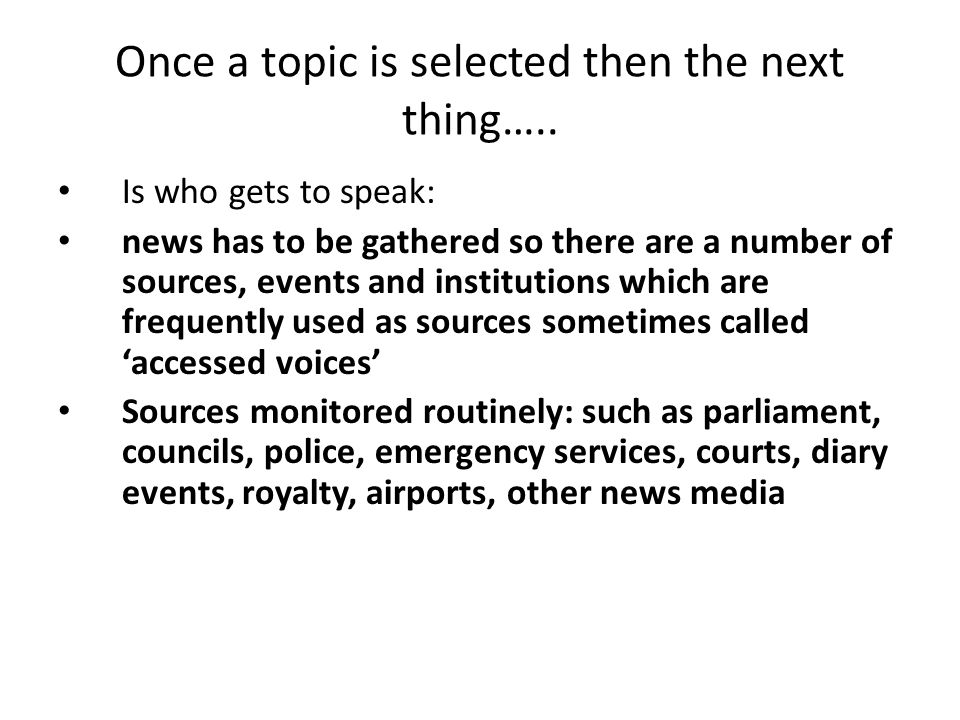 Once a topic is selected then the next thing…..