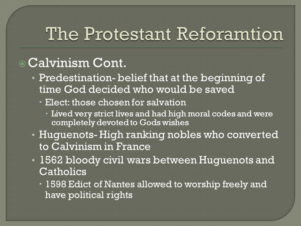  Calvinism Cont.