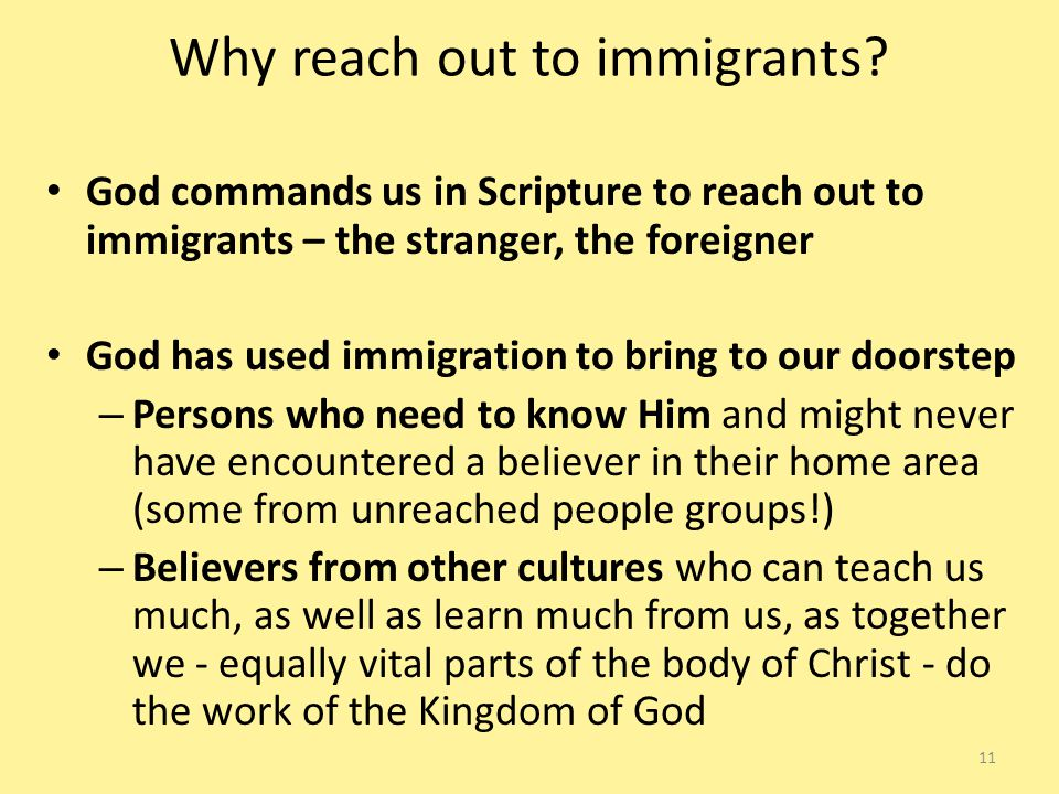Why reach out to immigrants.