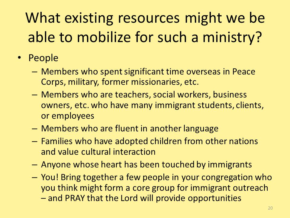 What existing resources might we be able to mobilize for such a ministry.